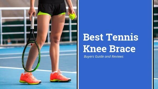 Best Tennis Knee Brace as rated by top health experts