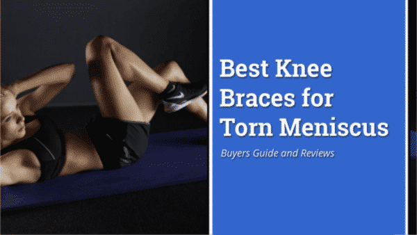 Best-knee-braces-for-torn-meniscus