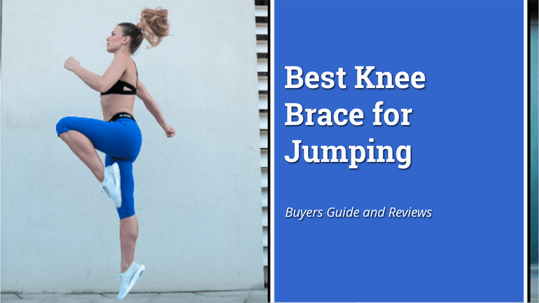 Best Knee Brace for Jumping