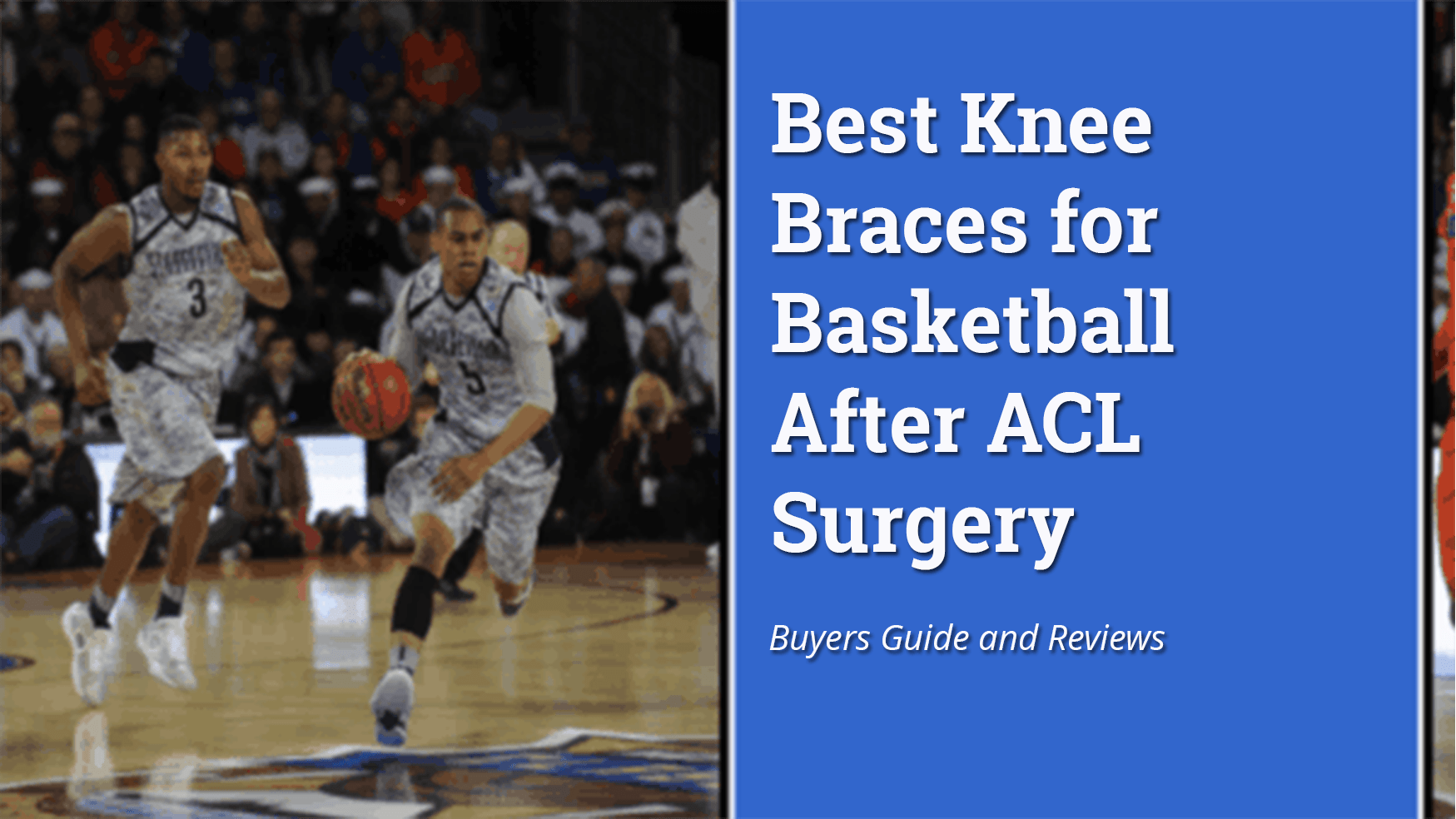 best-knee-brace-for-basketball-after-acl-surgery