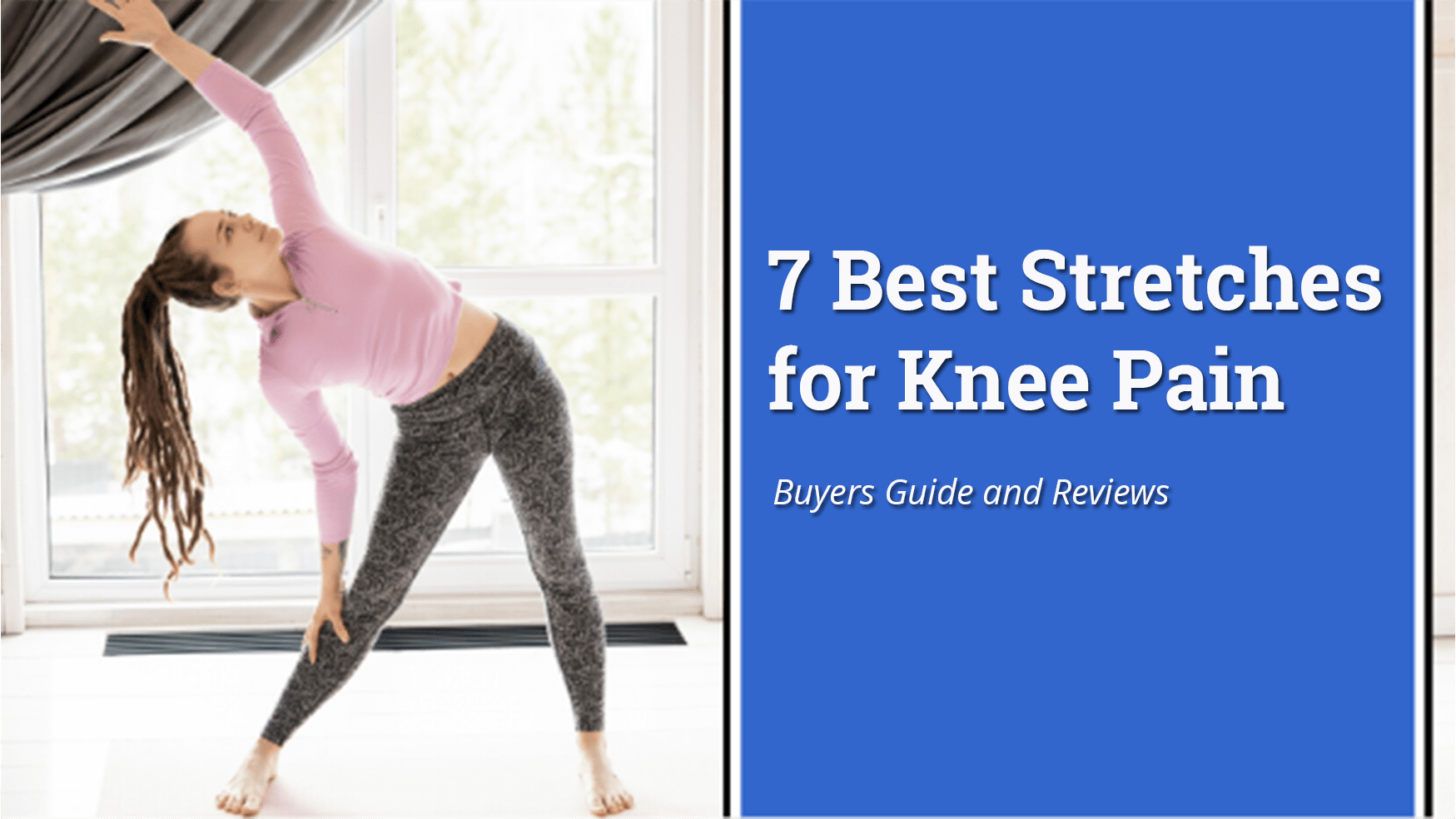 7 Best Stretches for Knee Pain