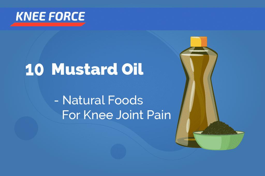 Mustard Oil - Best Foods For Knee Strenghtening
