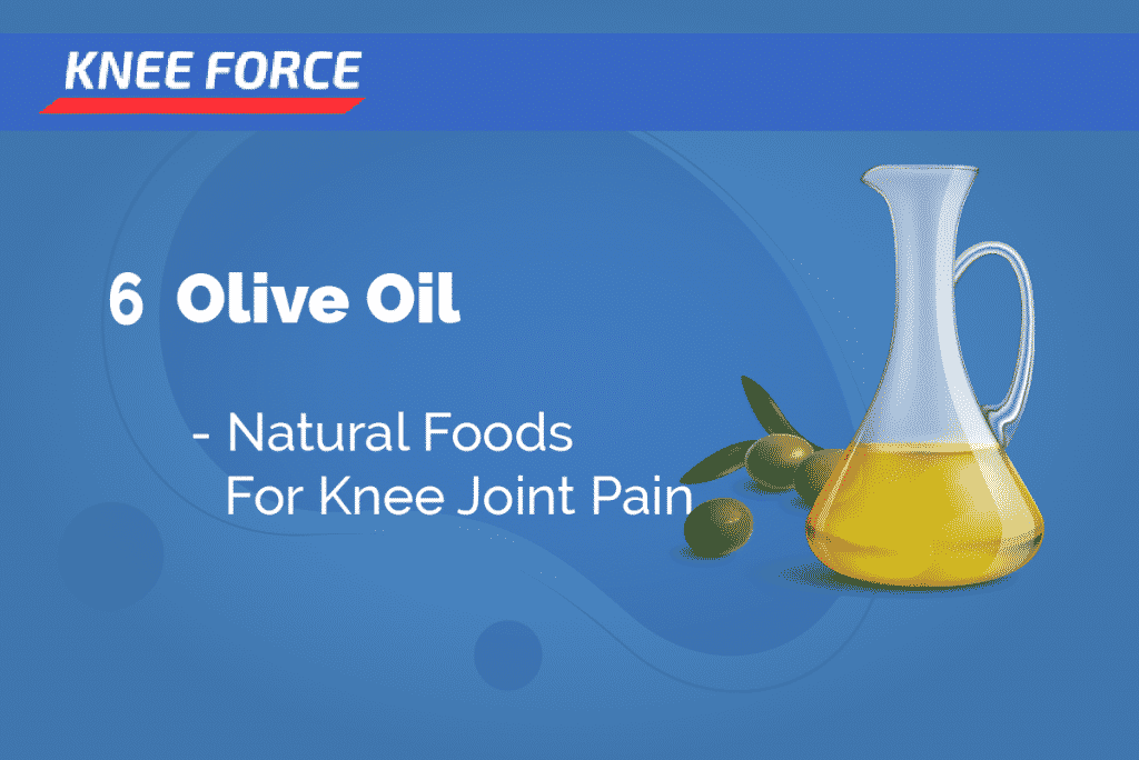 Olive Oil - Best Foods For Knee Pain
