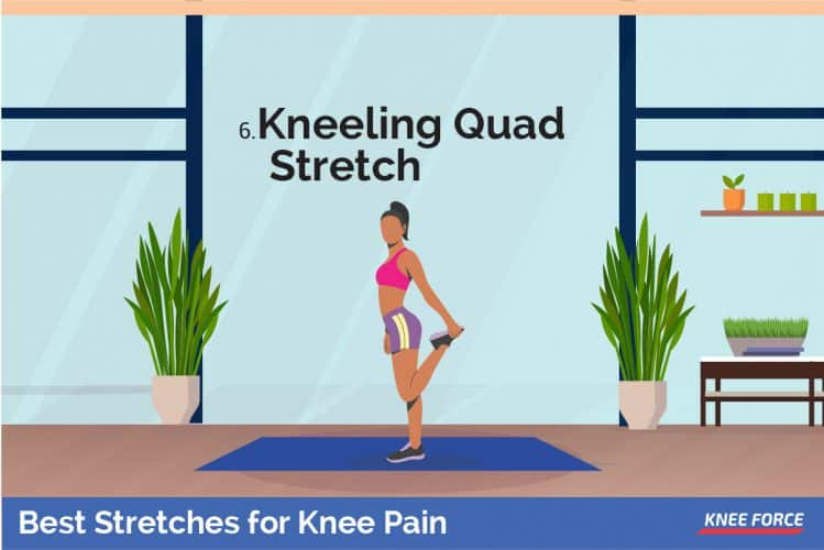 woman doing kneeling quad stretch for knee pain, Kneel on one knee with the opposite foot flat in front of you.