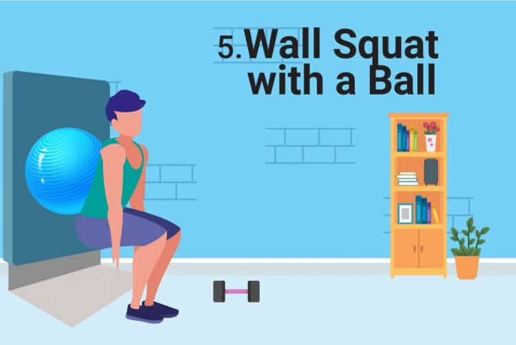 wall squat with a ball for knee pain exercise, patellofemoral pain syndrome exercises