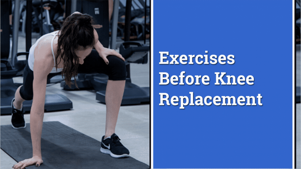 Exercises in preparation for knee replacement surgery