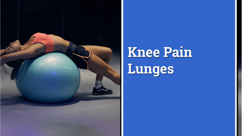 Best lunges for knee pain