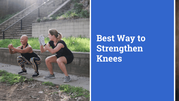 The best exercises that strengthen knees