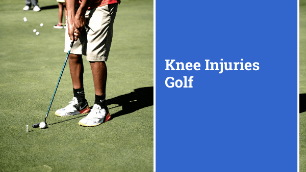 Knee injuries in golf are not the most common, but they can occur for a number of reasons.