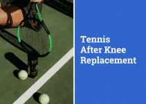 Playing tennis after total knee replacement
