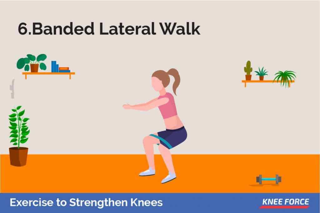 Start in a quarter squat position with a band looped around your legs, just above your knees. take a large step to your right with your right foot, then follow with your left.
