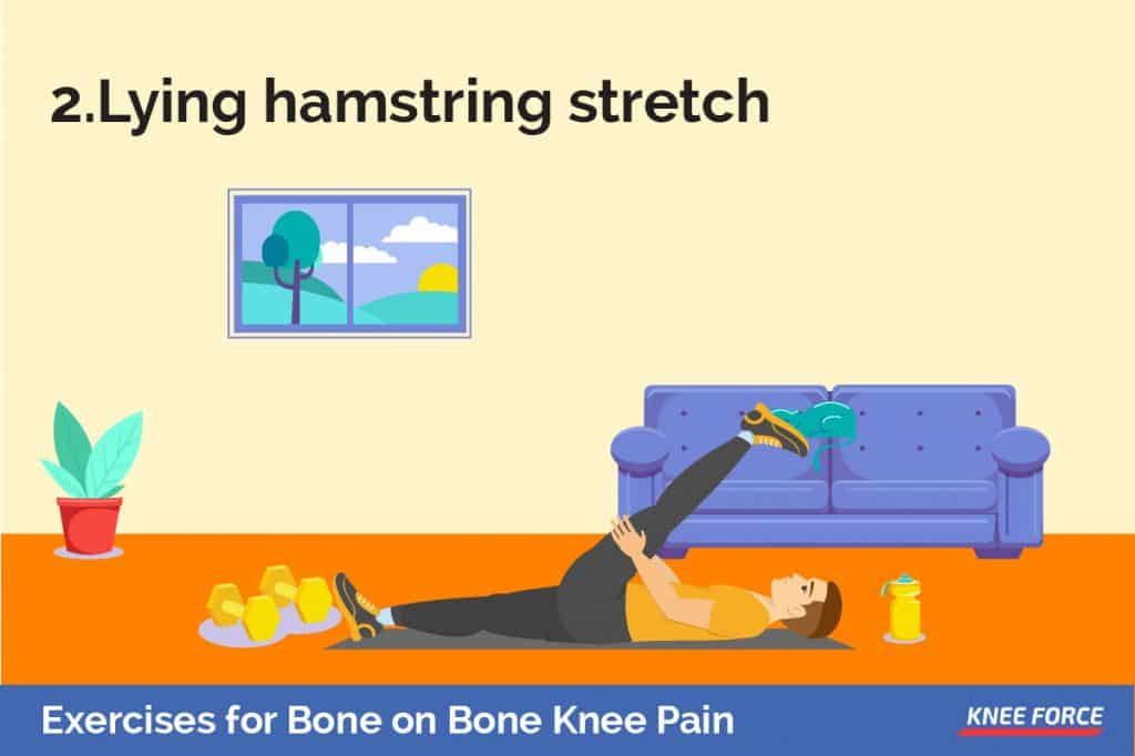 Lie on the floor or bed with both legs bent. Slowly lift one leg, still bent, and bring your knee back toward your chest. Link your hands behind your thigh, not your knee, and straighten your leg.