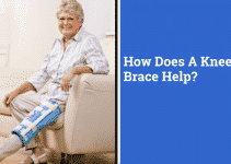 How Does A Knee Brace Help? | 4 Crucial Benefits, Different Types, and When You Need It