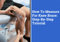 How To Measure For Knee Brace   Step-By-Step Tutorial