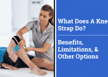 What Does A Knee Strap Do? Benefits, Limitations, And Other Options
